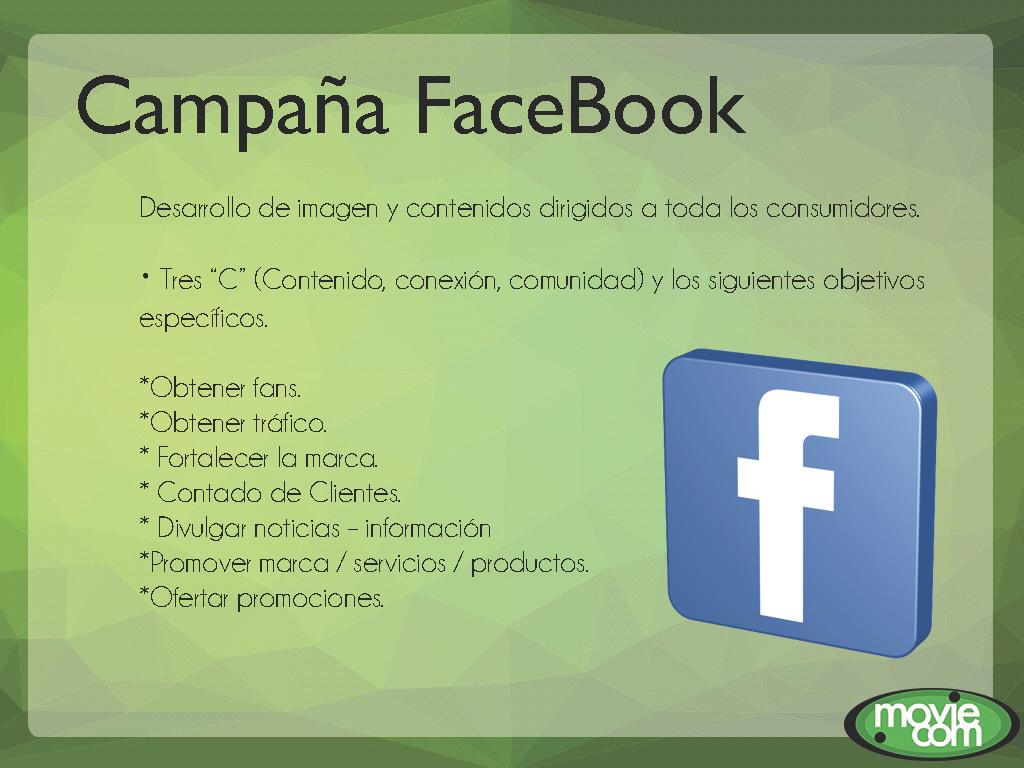 """Campaña Facebook.Desarrollo de imagen y contenidos dirigidos a toda los consumidores.Tres """"C"""" (Contenido, conexión, comunidad)"""